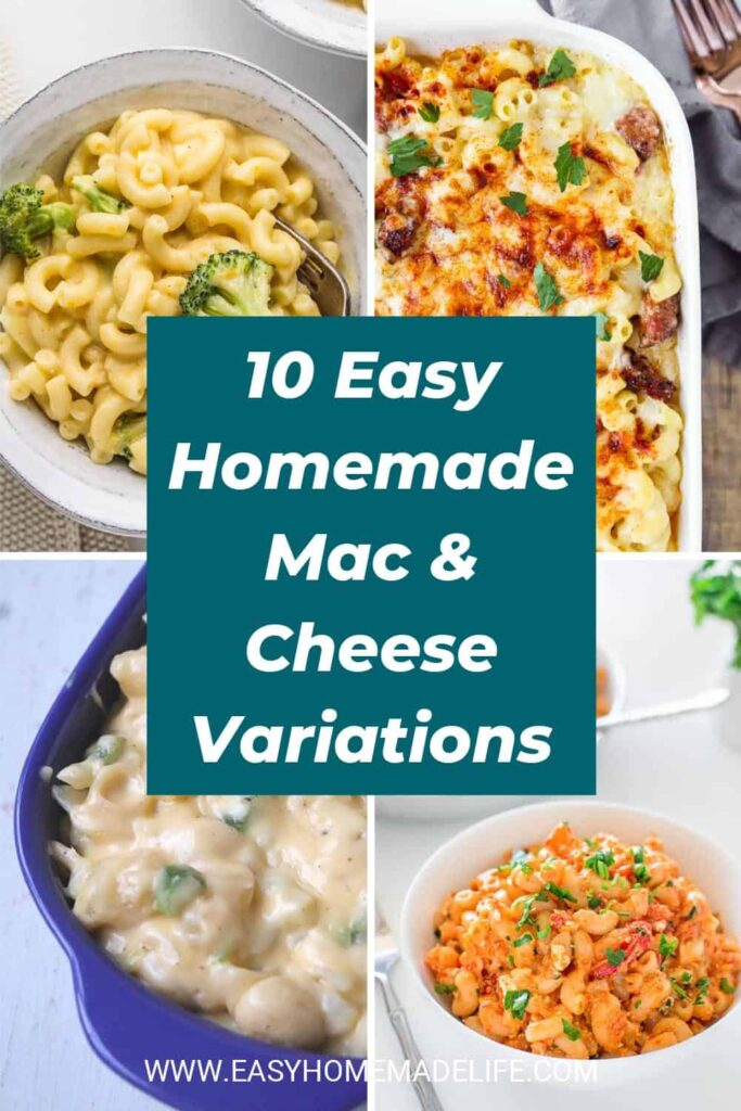 10 Easy Homemade Mac and Cheese Variations