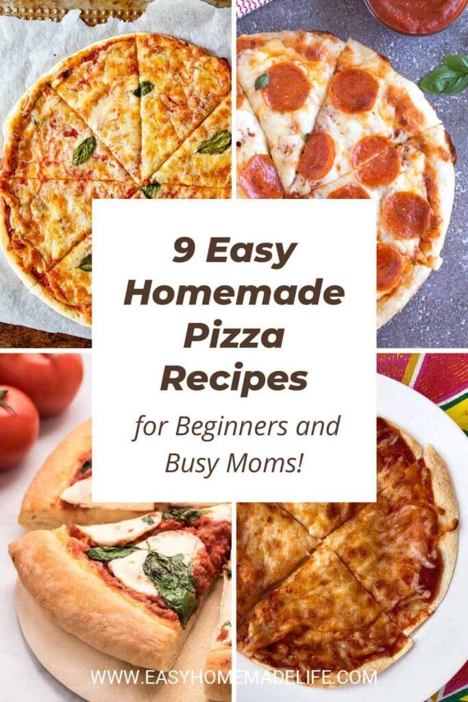 9 Easy Homemade Pizza Recipes