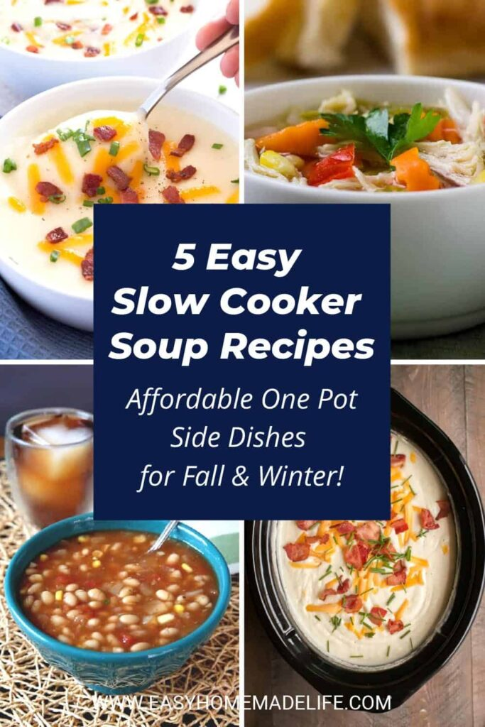 Easy Slow Cooker Soup Recipes - Affordable One Pot Side Dishes