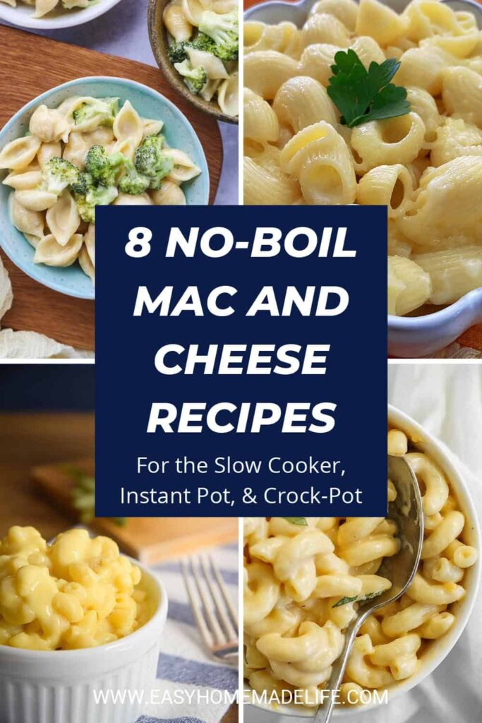 No-Boil Mac and Cheese Recipes (Slow Cooker, Instant Pot, & Crock-Pot Options)