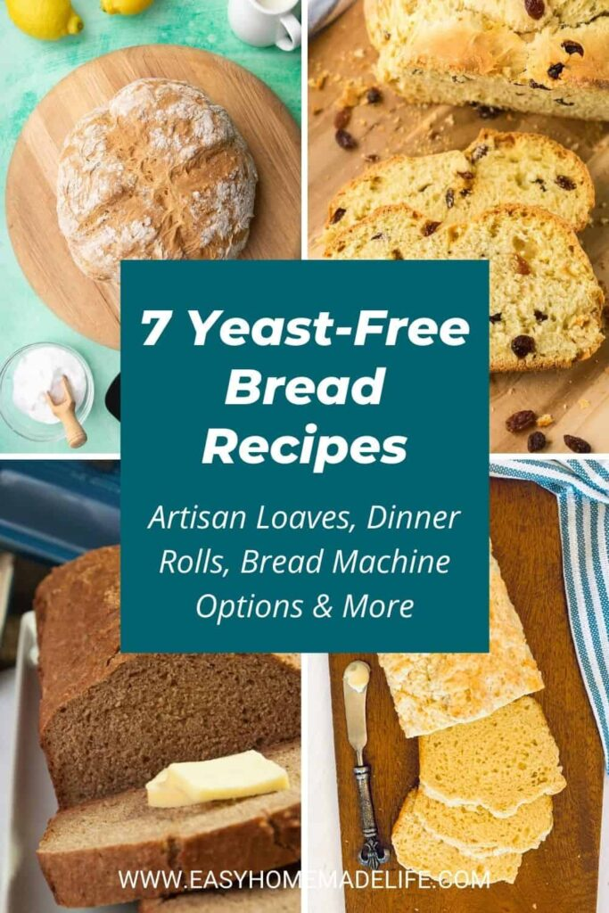 7 Yeast-Free Bread Recipes (Including Rolls & Bread Machine Options)