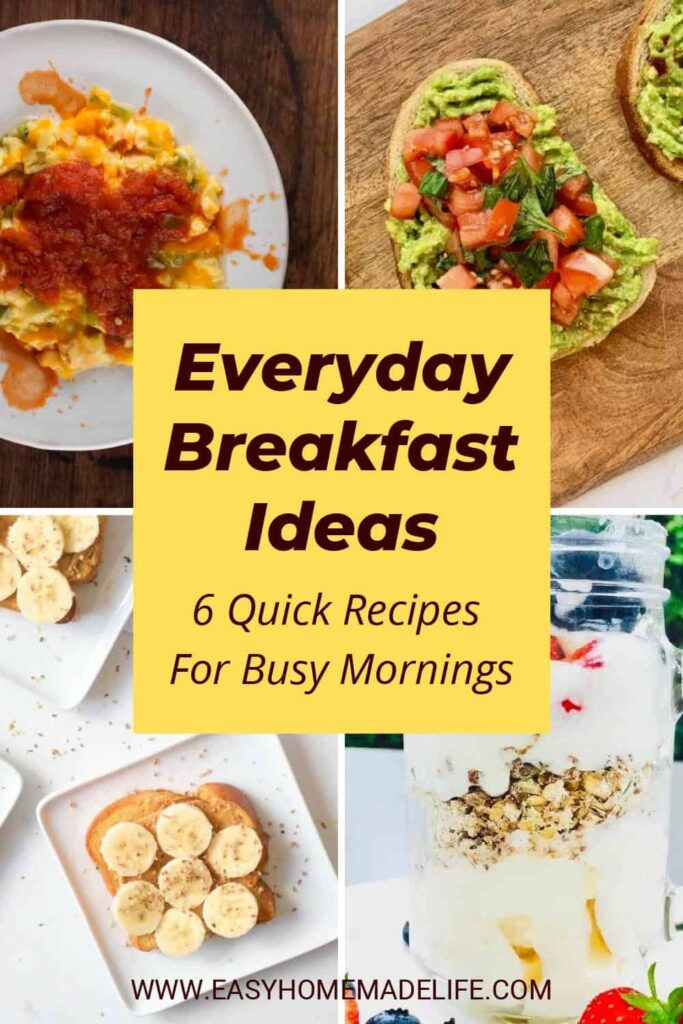 Quick Everyday Breakfast Ideas for Busy Mornings